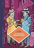 La petite Bédéthèque des Savoirs - tome 25 - Le grand banditisme. Une histoire de...