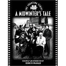A Midwinter's Tale: The Shooting Script by Kenneth Branagh (1996-04-01)