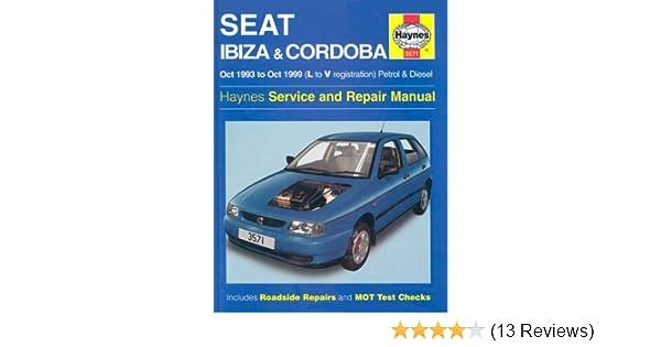seat ibiza and cordoba 1993 99 service and repair manual haynes rh amazon co uk Auto Repair Service Manuals seat ibiza repair manual