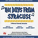 Boys From Syracuse, The - Music & Lyrics By Rodgers & Hart