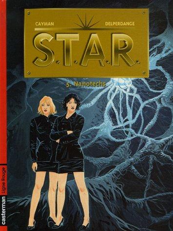 STAR, Tome 5 : Nanotechs