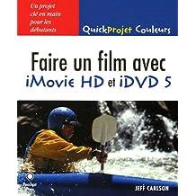 Faire un film avec iMovie HD et iDVD 5 pour Mac OS X