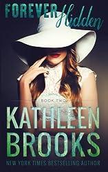 Forever Hidden (Forever Bluegrass) (Volume 2) by Kathleen Brooks (2016-01-26)