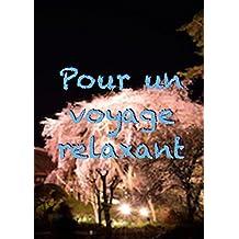 Pour un voyage relaxant (French Edition)