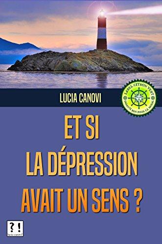 Et si la dépression avait un sens ?