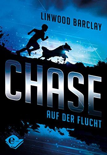 Chase: Auf der Flucht