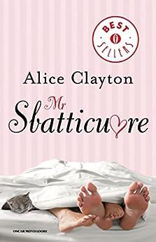Mr Sbatticuore di [Clayton, Alice]