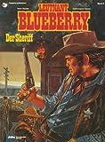 Image de Leutnant Blueberry, Bd.6, Der Sheriff