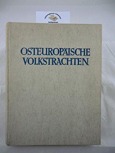 Osteuropäische Volkstrachten in Schnitt und Farbe