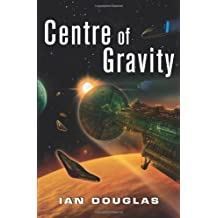 Centre of Gravity (Star Carrier, Book 2) by Douglas, Ian (2012)