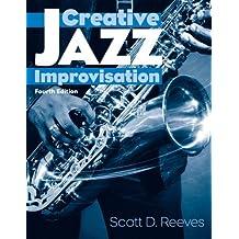 Creative Jazz Improvisation