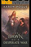 The Dawn of a Desperate War (The Godlanders War Book 3) (English Edition)