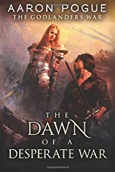 The Dawn of a Desperate War (The Godlanders War Book 3) (English Edition)