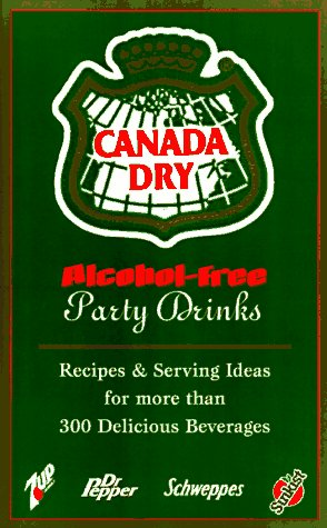 canada-dry-alcohol-free-party-drinks-recipes-serving-ideas-for-more-than-300-delicious-beverages