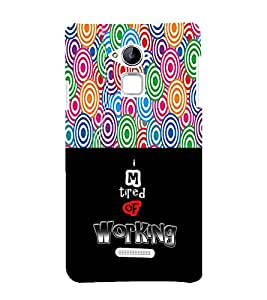 Ifasho Life Quote Tired Of Working Back Case Cover For Coolpad Note 3