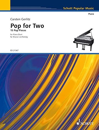Pop for Two: 15 Pop Pieces. Klavier 4-händig. (Schott Popular Music)