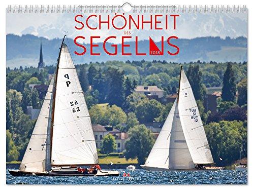 Schönheit des Segelns - Kalender 2018 - Delius-Klasing-Verlag - Wandkalender - 45 cm x 33 cm