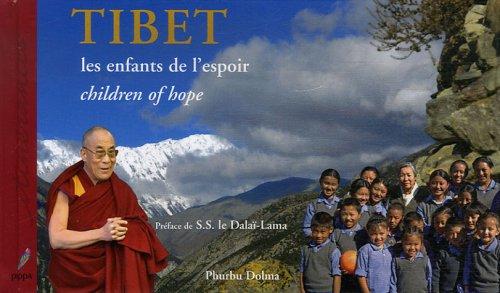 Tibet : Les enfants de l'espoir, édition bilingue français-anglais par Phurbu Dolma