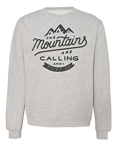 The Mountains Are Calling And I Must Go Herren Men's Damen Women's Unisex Sweatshirt Small
