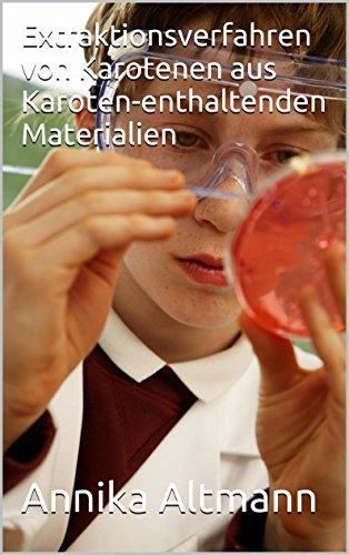 Extraktionsverfahren von Karotenen aus Karoten-enthaltenden Materialien