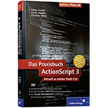 ActionScript 3 – Das Praxisbuch (Galileo Design)