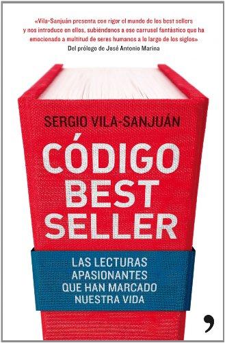 Código best seller: Las lecturas apasionantes que han marcado nuestra vida (Fuera de Colección)