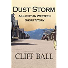 Dust Storm: A Christian Western Short Story (English Edition)