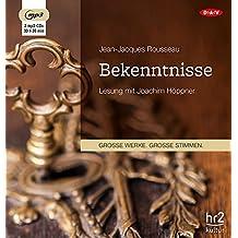 Bekenntnisse: Lesung mit Joachim Höppner (3 mp3-CDs)