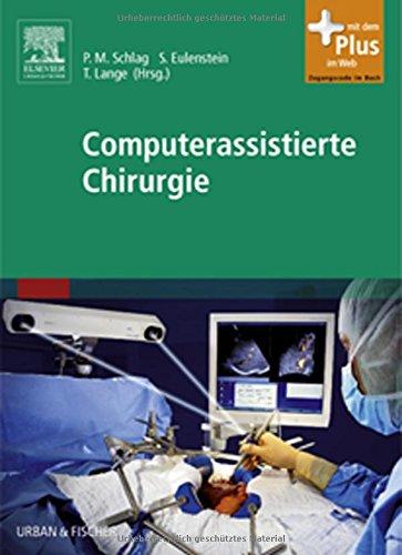 Computerassistierte Chirurgie: mit Zugang zum Elsevier-Portal