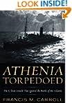 Athenia Torpedoed: The U-Boat Attack...