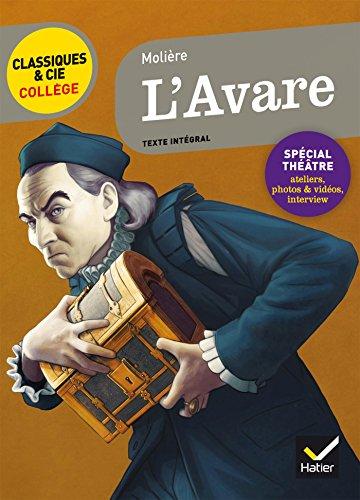L'Avare: nouveau programme (Classiques & Cie Collège)