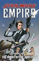 The Heart of the Rebellion: Heart of the Rebellion v. 4 (Star Wars - Empire)