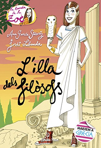 L illa dels filòsofs: LA BANDA DE LA ZOÈ 14 (Catalan Edition) por Ana García-Siñeriz
