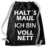 Shirt & Stuff / Turnbeutel mit Spruch/Bedruckte Sportbeutel - Sprüche auswählbar/Baumwolle schwarz/Bin voll nett