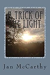 A Trick of the Light (The Gnome Trilogy Book 2)