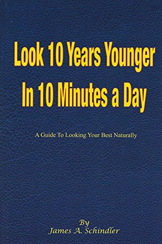 Look 10 Years Younger In 10 Minutes a Day (English Edition) eBook ...