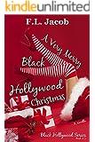 A Very Merry Black Hollywood Christmas (Black Hollywood Series)