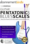 Guitar: Pentatonic and Blues Scales:...