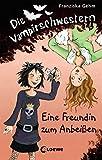 Die Vampirschwestern - Eine Freundin zum Anbeißen (Band 1)
