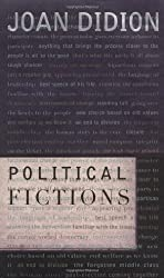 Political Fictions by Joan Didion (2001-09-11)