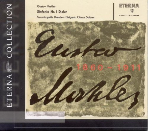 "Gustav Mahler: Symphony No. 1, ""Titan"" (Dresden Staatskapelle, Suitner) / Lieder eines fahrenden Gesellen [Prey, Berlin Radio Symphony, K. Sanderling]"