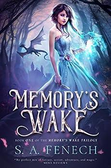 Memory's Wake (Memory's Wake Trilogy Book 1) (English Edition) van [Fenech, S.A.]