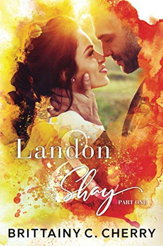 Landon & Shay - Part One: (The L&S Duet Book 1)
