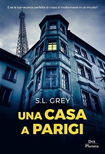 Una casa a Parigi di [Grey, S.L.]