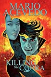 Mario Acevedos Felix Gomez: Killing the Cobra Chinatown Trollop TP