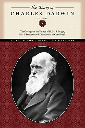 The Works of Charles Darwin, Volume 7: The Geology of the Voyage of the H. M. S. Beagle, Part I: Structure and Distribution of Coral Reefs by Darwin, Charles (2010) Paperback par Charles Darwin