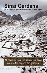 Sinai Gardens: retreats in the Sinai High Mountains by Zoltan Matrahazi (2010-11-29)