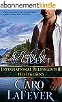 Baby By Accident: International Billi...