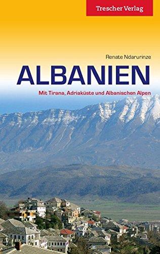 albanien mit tirana adriak ste und albanischen alpen trescher reihe reisen. Black Bedroom Furniture Sets. Home Design Ideas