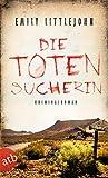 Die Totensucherin: Kriminalroman (Gemma Monroe 2) von Emily Littlejohn